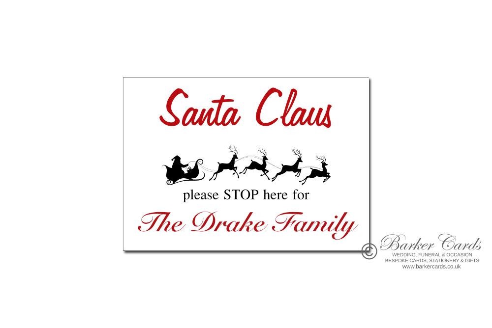 Santa Stop Here signs